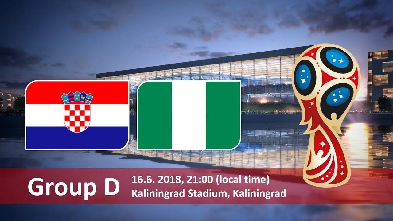 World Cup 2018, Crotia vs Nigeria