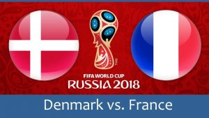 World Cup 2018, Denmark vs France