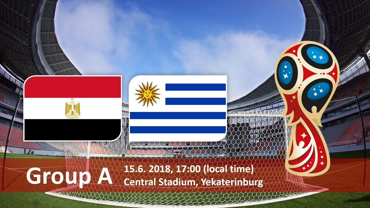 World Cup 2018, Egypt vs Uruguay