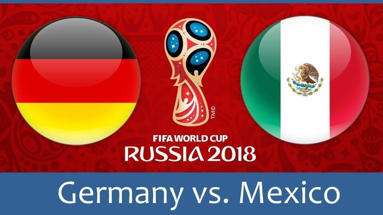 World Cup 2018, Germany vs Mexico