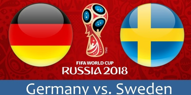World Cup 2018, Germany vs Sweden