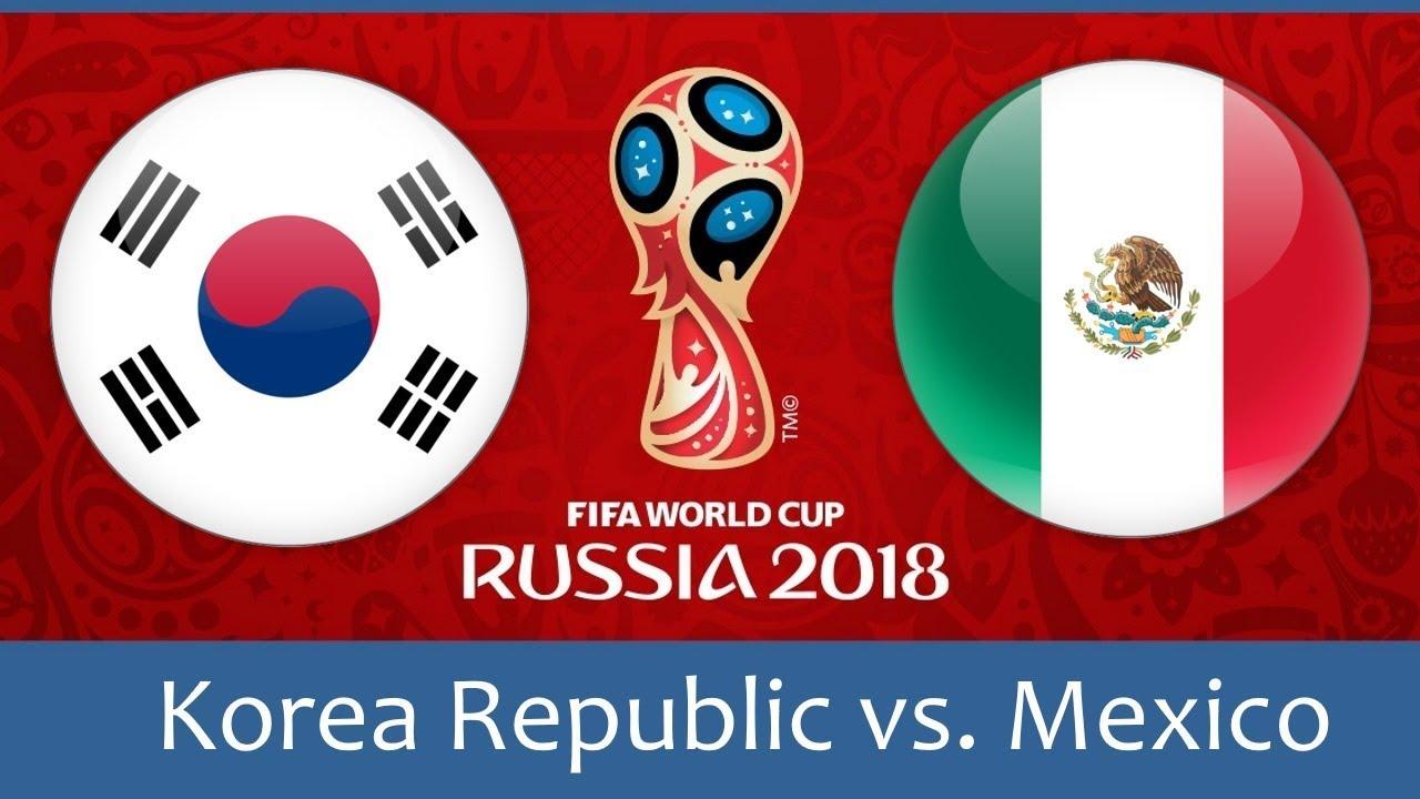 World Cup 2018, Korea Republic vs Mexico