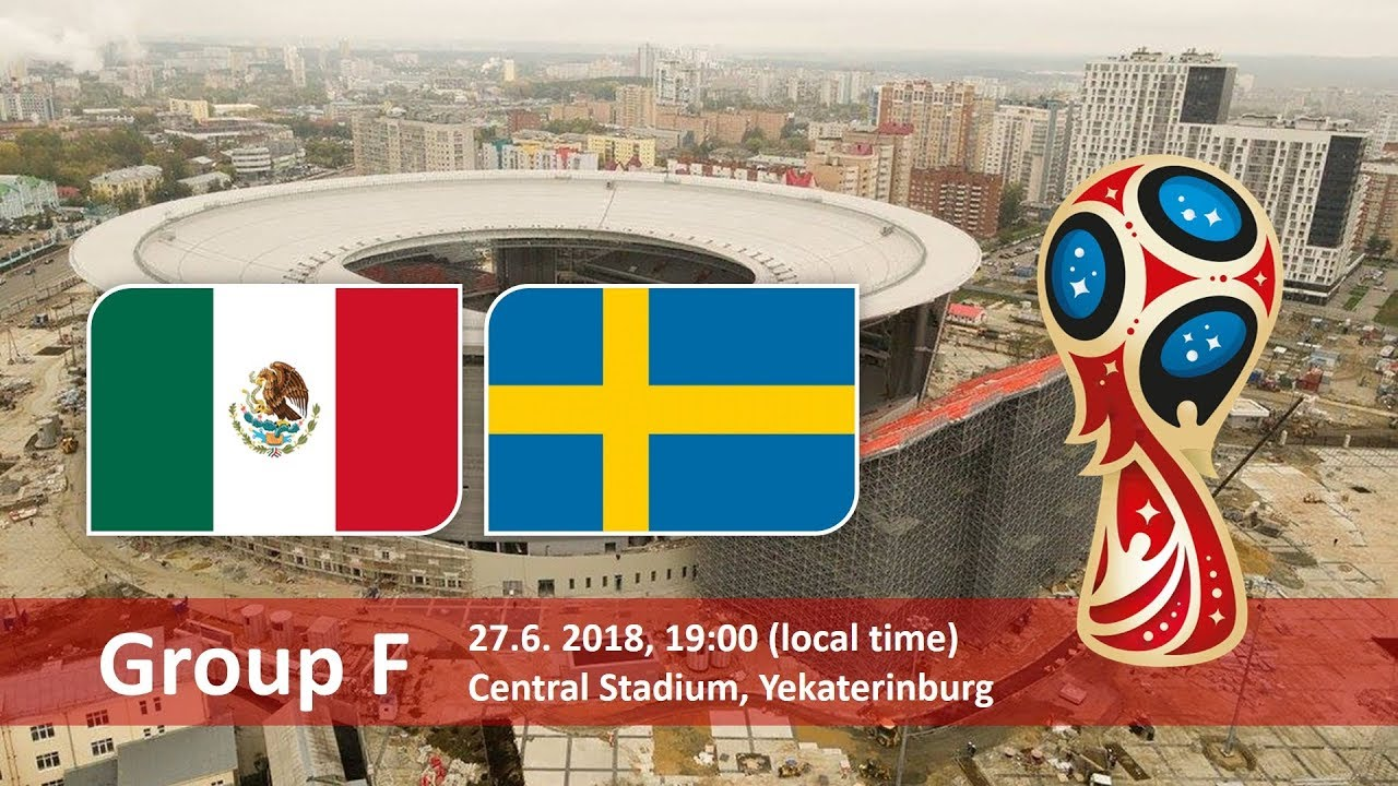 World Cup 2018, Mexico vs Sweden