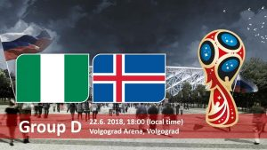 World Cup 2018, Nigeria vs Iceland