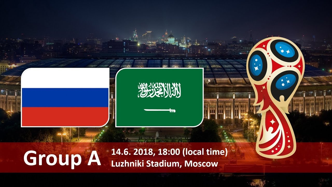 World Cup 2018, Russia vs Saudi Arabia