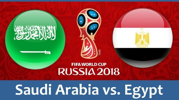 World Cup 2018, Saudi Arabia vs Egypt