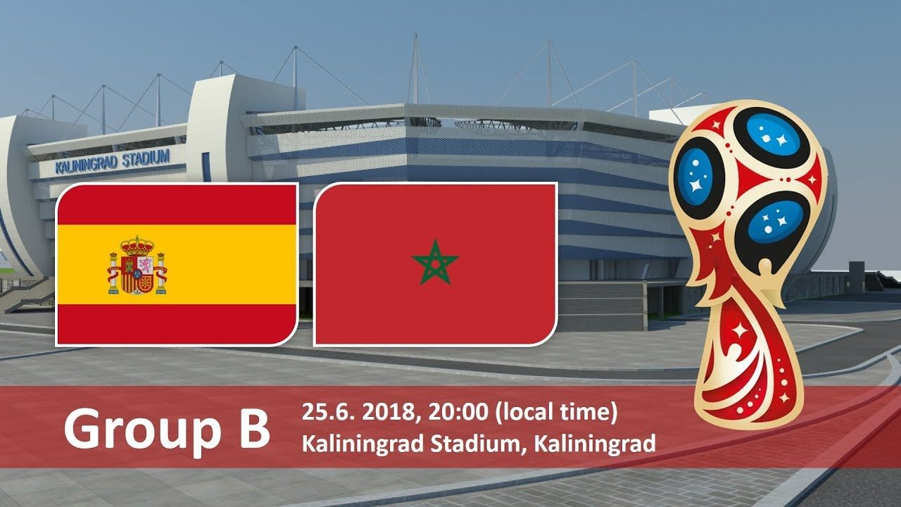 World Cup 2018, Spain vs Morocco